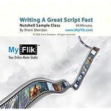 Writing A Great Script Fast In A Nutshell