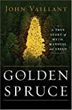 The Golden Spruce 1st (first) edition Text Only