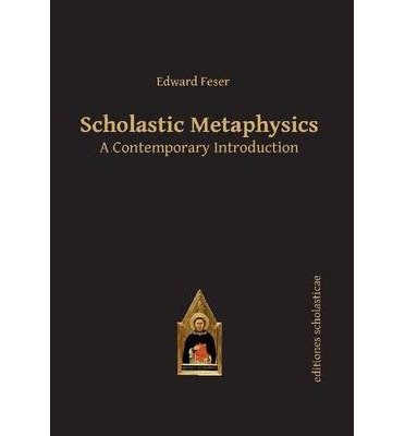 [(Scholastic Metaphysics: A Contemporary Introduct…