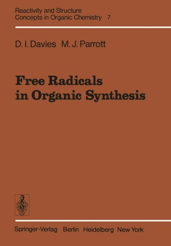 Free Radicals in Organic Synthesis (Reactivity and Structure: Concepts in Organic Chemistry)