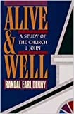 img - for Alive And Well: A Study of the Church--1 John book / textbook / text book