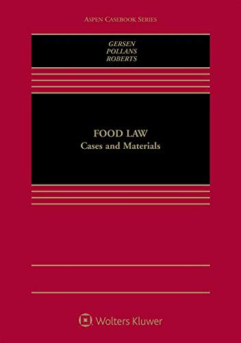 Food Law and Policy (Aspen Casebook)