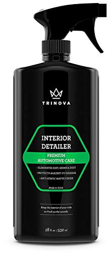 Interior Quick Detailer - Stain Remover, Dashboard Cleaner and Protectant, Car Vinyl, Rubber, Leather Cleaning tool. 18oz TriNova (Best Vinyl Protectant For Cars)