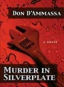 Murder in Silverplate (Five Star First Edition Mystery) by Don D'Ammassa - Harmony Silverplate