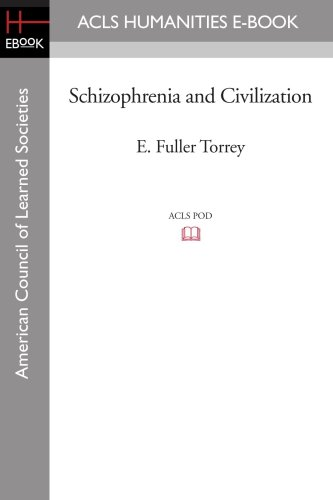 Schizophrenia and Civilization (American Council of Learned Societies)