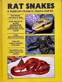 Rat Snakes: A Hobbyist's Guide to Elaphe and Kin