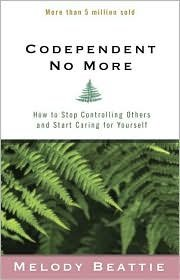 Codependent No More 2nd (second) edition Text Only by