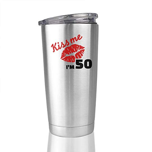 (Kiss Me 50th Birthday 20 Oz Stainless Steel Vacuum Insulated Tumbler Coffee Mugs Unique Gifts)