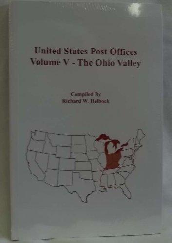 United States Post Offices Volume V-The Ohio (Ohio Post Office)