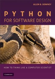 Python for Software Design: How to Think Like a Computer Scientist by Brand: Cambridge University Press