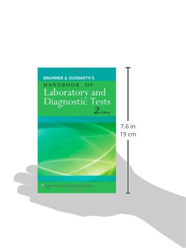 Brunner & Suddarth's Handbook of Laboratory and Diagnostic Tests - http://medicalbooks.filipinodoctors.org