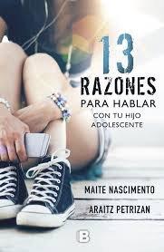 13 RAZONES PARA HABLAR CON TU HIJO ADOLE pdf