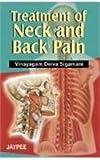 Treatment of Neck and Back Pain, Vinayagam Sigamani, 9351520021