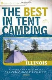 The Best in Tent Camping: Illinois Publisher: Menasha Ridge Press
