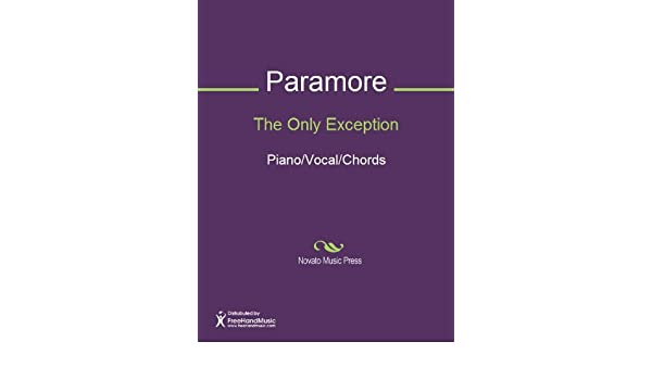 The Only Exception Sheet Music (Piano/Vocal/Chords) - Kindle edition ...