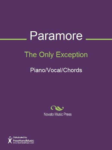 The Only Exception Sheet Music (Piano/Vocal/Chords) - Kindle