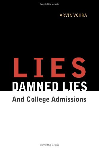 Lies, Damned Lies, and College Admissions: An Inquiry into Education
