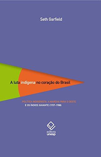 Luta Indígena No Coração Do Brasil, A