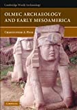 Olmec Archaeology and Early Mesoamerica, Pool, Christopher A., 052178882X