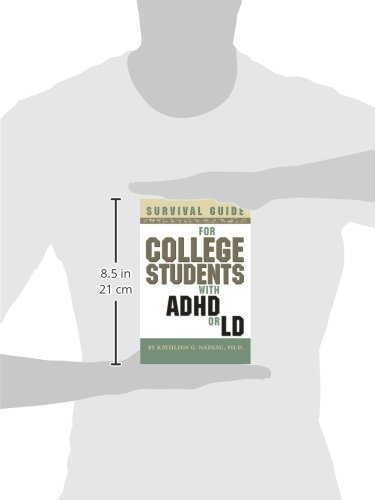 Survival Guide for College Students With ADHD or LD, Second Edition