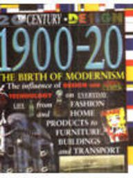 20th Century Design: 1900-20: The Birth of Modernism (Cased)