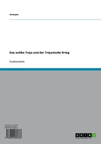 Das antike Troja und der Trojanische Krieg (German Edition)