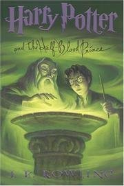 By J  K  Rowling  Harry Potter And The Half Blood Prince  Book 6   Hardcover