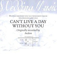 Avalon - Wedding Music - Can't Live a Day Without You - Amazon com Music