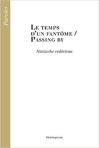 Téléchargement Le Temps d'un Fantôme / Passing By Nietzsche Redivivus epub pdf