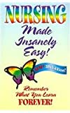 Nursing Made Insanely Easy, Sylvia Rayfield, Loretta Manning, 0976102935