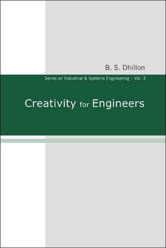 Creativity for Engineers (Series On Industrial And Systems Engineering)