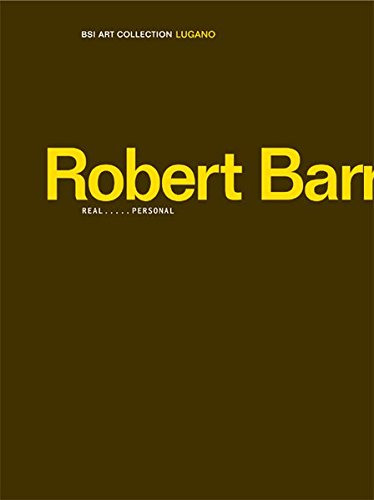 Robert Barry: Real ...... Personal (BSI Art Collection Lugano)