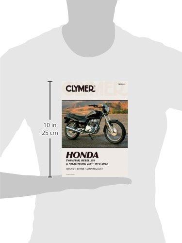 Clymer Honda Twinstar, Rebel 250 & Nighthawk 250: 1978-2003 (Clymer Motorcycle Repair)