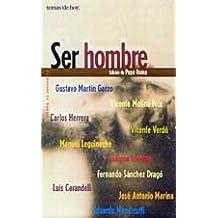 SER HOMBRE (T.HOY)