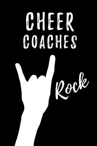 Cheer Coaches Rock: Blank Lined Journal/Notebook as Cute,Funny,Appreciation day, birthday,Thanksgiving, Christmas Gift for Office Coworkers, colleagues,friends & family. por Workplace Wonders