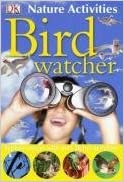 Birdwatcher (Nature Activities)
