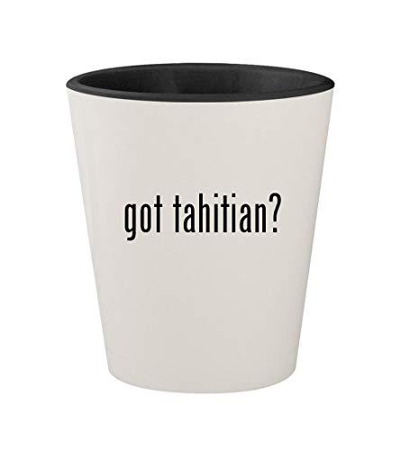 got tahitian? - Ceramic White Outer & Black Inner 1.5oz Shot Glass
