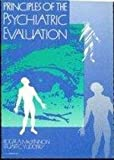 Principles of Psychiatric Evaluation by Roger A., M.d. Mackinnon (1991-04-30)