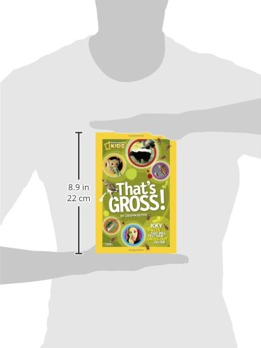 That's Gross!: Icky Facts That Will Test Your Gross-Out Factor (National Geographic Kids) by National Geographic Society (Image #2)