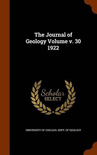 The Journal of Geology Volume v. 30 1922 ebook