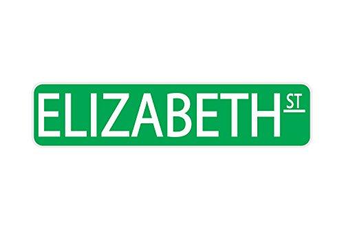 Elizabeth St Street Sign Sturdy Aluminum 17