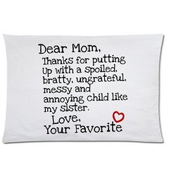 Huirong Pillowcase Design style Dear Mom Pillow Case Thanks 4 Putting Up A Child Like