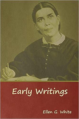 Early Writings: Ellen G  White: 9781644391174: Amazon com: Books