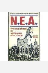 NEA: Trojan Horse in American Education Paperback
