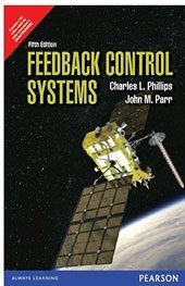 Feedback Control Systems 5th Ed. By Charles L. Phillips (International Economy Edition)
