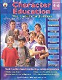 Character Education, Carson-Dellosa Publishing, 0887242448
