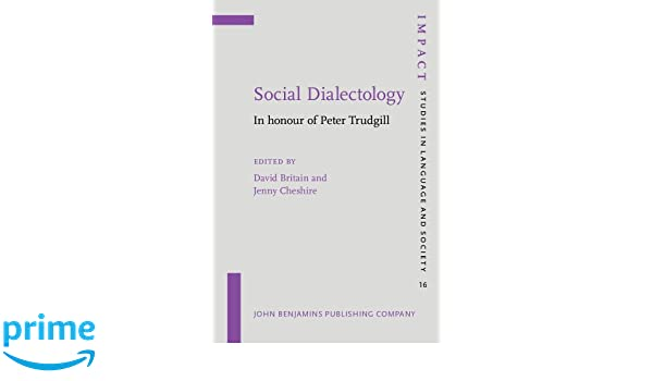Social dialectology: in honour of Peter Trudgill