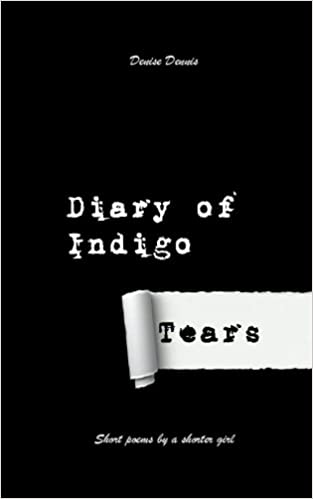 Diary of Indigo Tears