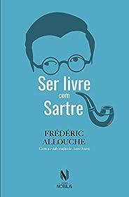 Ser livre com Sartre