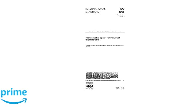 Iso 4065:1996, thermoplastics pipes - universal wall thickness.